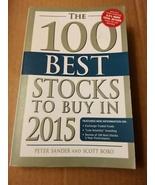 The 100 Best Stocks to Buy in 2015 by Peter Sander & Scott Bobo - $5.99