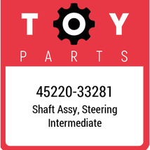 45220-33281 Toyota Shaft Assy Steering, New Genuine OEM Part - $177.62