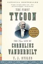 The First Tycoon: The Epic Life of Cornelius Vanderbilt - $9,999.00
