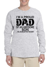 Men's Long Sleeve I'm A Proud Dad Of An Awesome Son Fun Tee - $14.94+