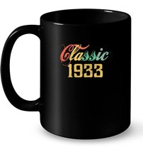 Classic Vintage 1933 85th birthday Gif Gift Coffee Mug - $13.99+