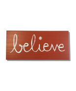 Country Style, Believe, Handcrafted wooden sign - $25.00