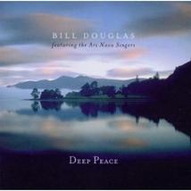 Deep peace  featuring the ars nova singers by bill douglas thumb200