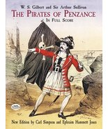 The Pirates of Penzance; in Full Score [Paperback] W. S. Gilbert; Arthur... - $18.61