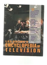 Les Brown's Encyclopedia of Television Brown, Les
