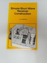 Simple Short Wave Receiver Construction RA Penfold Shortwave Paperback - $9.90