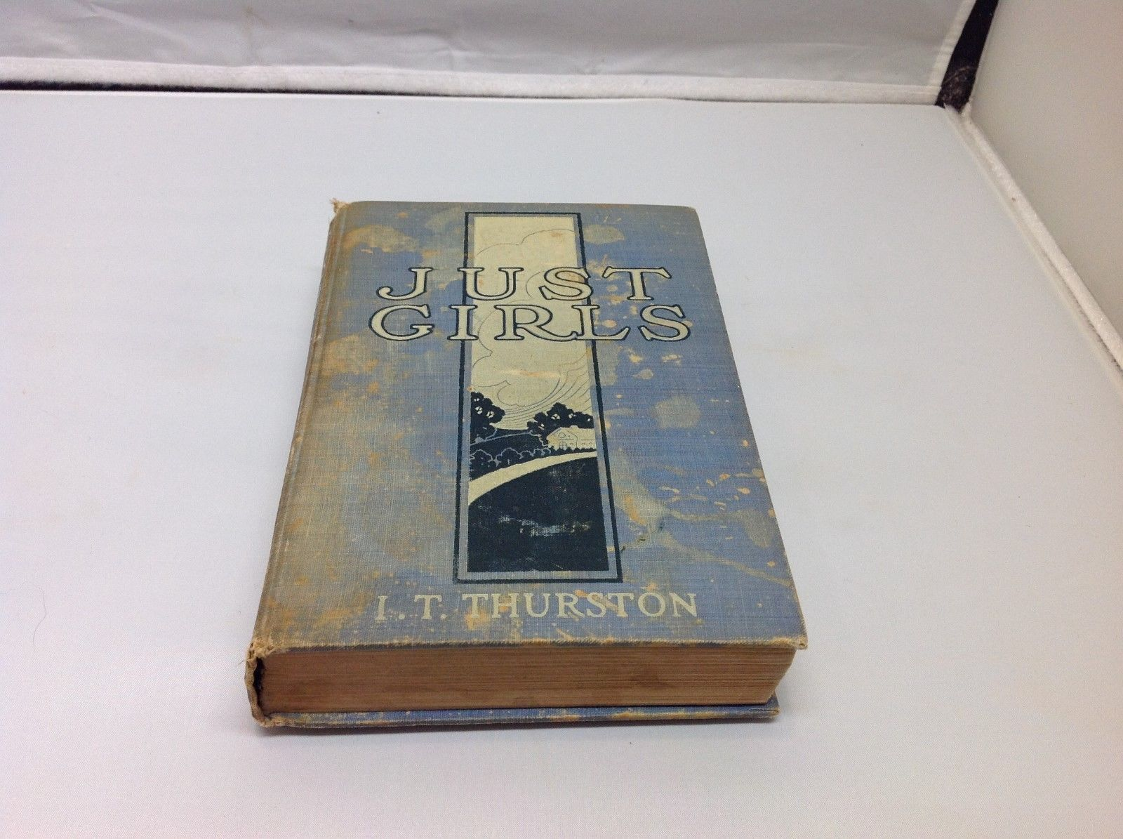 Just Girls Antique Book by I.T. Thurston 1915