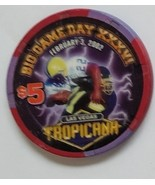 Tropicana Las Vegas Big Game Day XXXVI Feb 3 2002 $5 Casino Chip  - $9.95