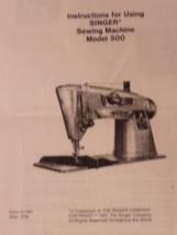 Singer 500 sewing machine instruction manual - $9.99