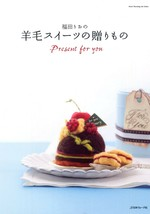 NEEDLE FELT WOOL SWEETS GIFTS Japanese Craft Book - $26.68