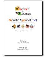 Teach Your Child to Read with the Aardvark to Zucchini Phonetic Alphabet... - $25.00