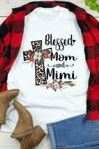Blessed Mom And Mimi Ladies T-Shirt White Cotton S-3XL - £14.51 GBP+