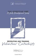 The Effective DRE : Recruiting and Training Voluteer Catechists (A skills Develo