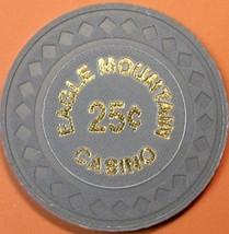 25¢ Casino Chip. Eagle Mountain, Porterville, CA. 1996. Q87. - $4.99