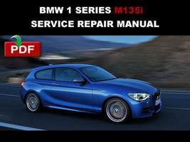 Bmw M135i 1 Series 2012 2013 2014 2015 Oem Service Repair Workshop Manual - $14.95