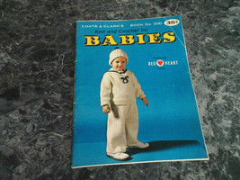 Knit and Crochet for Babies Book 200 Coats & Clarks - $2.99