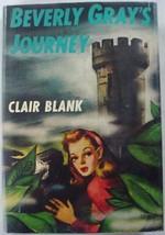 Beverly Gray's Journey hcdj College Mystery no.16 Clair Blank Grosset & ... - $20.00