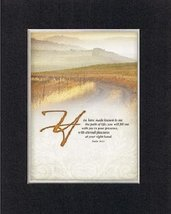 Inspirational Plaques  You Have Made Known to Me the Path of Life; You Will Fill - $11.14