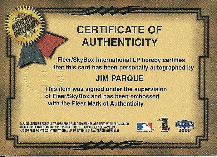 2000 Fleer Tradition Fresh Ink Jim Parque White Sox