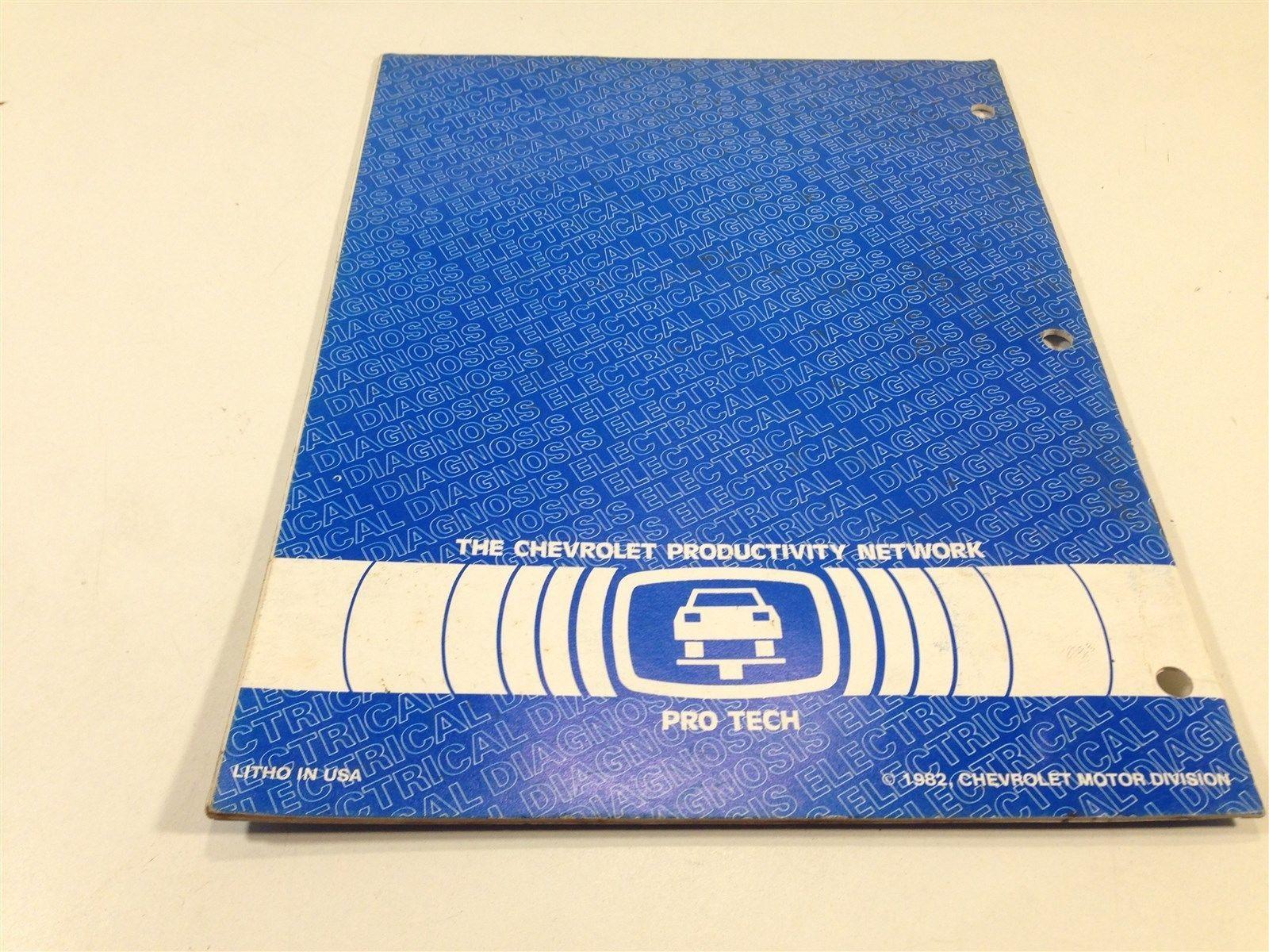 1982 Chevrolet Pro Tech Electrical Diagnosis Service Procedures Blue Book