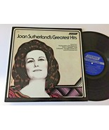 Joan Sutherland's Greatest Hits M-Donizetti Bellini Verdi gonoud Offenbach - $17.58