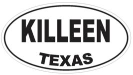 Killeen Texas Oval Bumper Sticker or Helmet Sticker D3553 Euro Oval - $1.39+