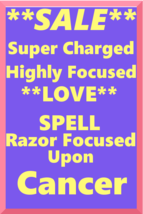 Powerful Love Spell Highly Charged Spell For Cancer Magick for love - $47.00