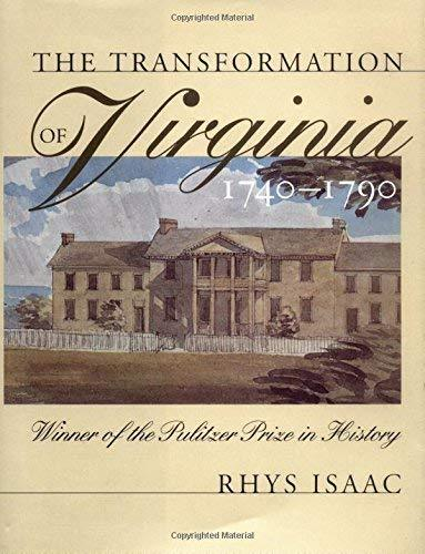 Primary image for The Transformation of Virginia, 1740-1790 [Hardcover] Isaac, Rhys