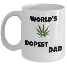 WEED coffee mug - World's dopest Dad Funny Father's Day cannabis marijuana gift - $20.90