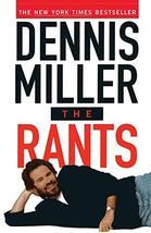 The Rants [Paperback] Miller, Dennis