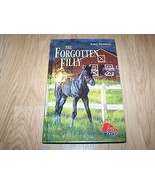 The Forgotten Filly by Karle Dickerson Hardback Book Horse Pony EUC - $8.00