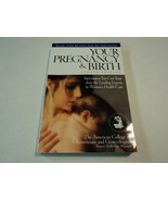 Meredith Books Your Pregnancy & Birth Pregnancy Womens Health Care Physi... - $8.06