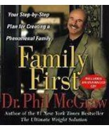 Dr. Phil McGraw Family First Your Step-by-Step Plan for Creating a Pheno... - $14.99