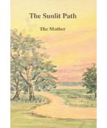 The Sunlit Path: The Mother~ New Paperback - $3.99