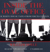 Inside the Oval Office: The White House Tapes from FDR to Clinton [May 0... - $25.00
