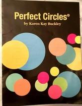 Karen K Buckley Perfect Circles Applique quilting - $12.95