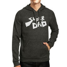 Super Dad Hoodie Perfect Fathers Day Gifts Fleece Pullover Hoodie - $25.99