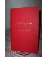 A Time of Love by Eleanor M. Howard Signed 1992 WWII Love Story - $14.99