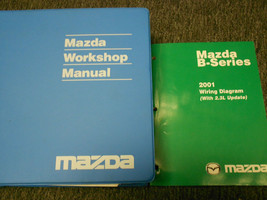 2001 Mazda B-Series Truck Service Repair Workshop Shop Manual SET FACTOR... - $69.24