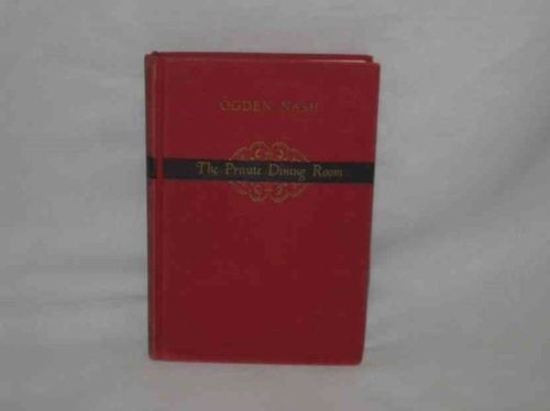 The Private Dining Room Ogden Nash 1952 Verses In Poetry