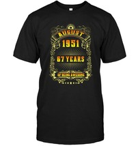 67th Birthday T Shirt August 1951 67 Years Old Gift Shirt - $17.99+