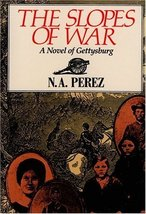 The Slopes of War [Oct 01, 1990] Norah A. Perez - $4.00