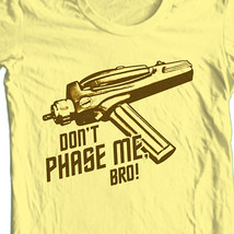 Star Trek T-shirt Free Shipping Dont Phase Me 100% cotton Spock Kirk CBS193 image 1