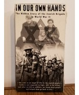 In Our Own Hands - The Hidden Story Of The Jewish Brigade VHS New Chuck ... - $17.63