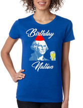 Women's T Shirt Birthday Nation Trendy 4th Of July USA Party Tee - $17.94+