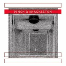PINCH & SHACKLETON - PINCH & SHACKLETON NEW VINYL RECORD - $11.49