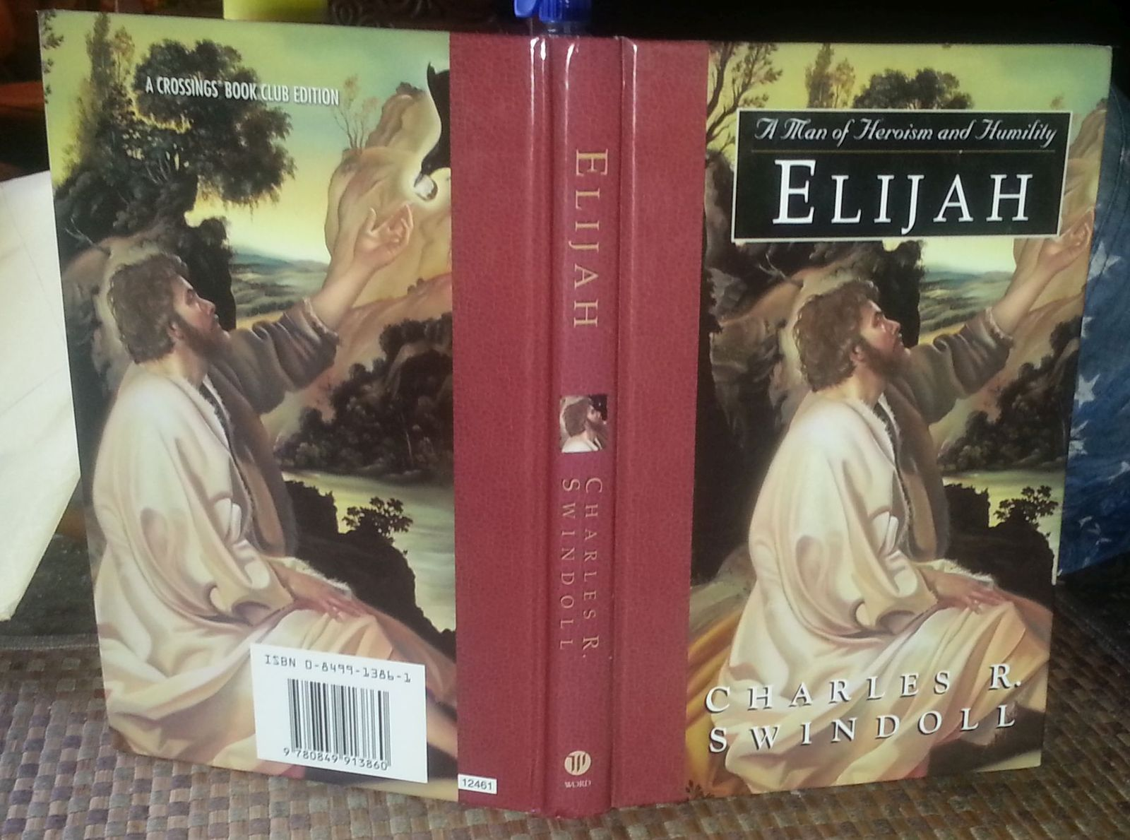 Elijah by Charles R. Swindoll 2000 HB Heroism and Humility
