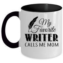 Calls Me Mom Coffee Mug, My Favorite Writer Accent Mug - $19.99+