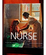 Nurse: A World of Care by Peter Jaret - $5.89