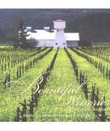 Beautiful Wineries of Wine Country Jennifer Barry; Charles O'Rear and Th... - $9.17